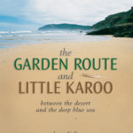 Book Release: The Garden Route and Little Karoo