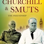 Book Review: Churchill and Smuts The Friendship