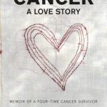 Book Review: Cancer A Love Story