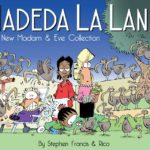 Book Review: Hadeda La Land A New Madam Eve Collection