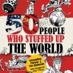Book Review: 50 People Who Stuffed Up The World