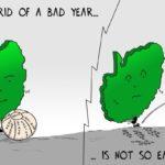 Cartoon - Getting rid of a bad year...